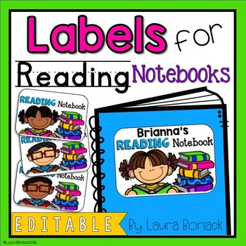 EDITABLE Labels for Reading Notebooks