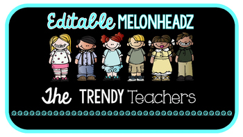 EDITABLE Large Chalkboard Labels with *Melonheadz*