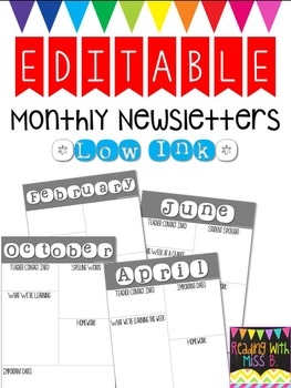 EDITABLE {Low Ink} Monthly Newsletters