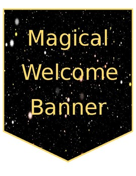 EDITABLE Magical Welcome Banner