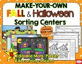 *EDITABLE* Make-Your-Own Fall & Halloween Sorting Centers