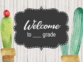 Meet the Teacher   First Day of School Presentation- Cactus Chalkboard EDITABLE