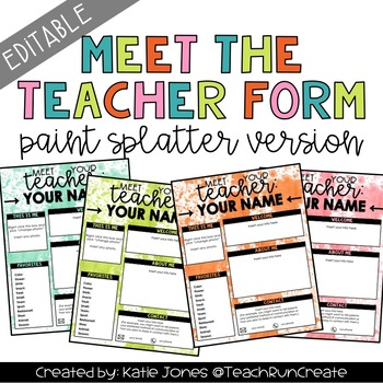 EDITABLE Meet the Teacher Template - paint splatter style