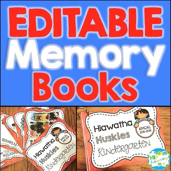 EDITABLE Memory Scrap Books for the End of the Year