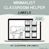 EDITABLE Minimalist Classroom Jobs/Helpers Labels