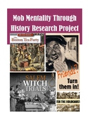 EDITABLE - Mob Mentality Through History Research Project Grades 7-12