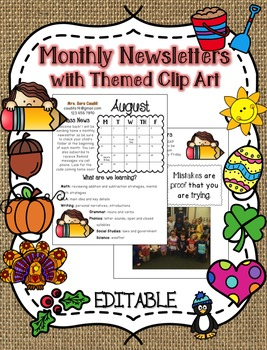 EDITABLE Monthly Newsletters with Themed Clip Art