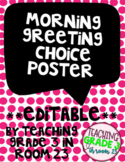 EDITABLE Morning Greeting Posters