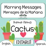 EDITABLE Morning Message / Mensajes de la Manana CACTUS th
