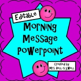 Morning Message Powerpoint *Editable*