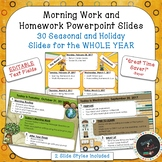EDITABLE Morning Work & Homework Powerpoint Slides For WHOLE YEAR
