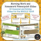 EDITABLE Morning Work & HW Powerpoint Slides WHOLE YEAR