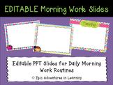 EDITABLE Morning Work Slides