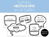 EDITABLE Motivating Speech Bubbles