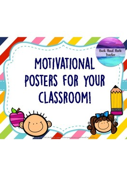 Motivational signs for your classroom!