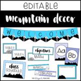 EDITABLE Mountain Classroom Decor | Mountain Theme Classroom