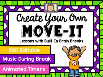 EDITABLE Move It - Brain Breaks