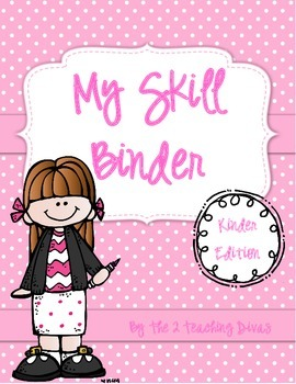 EDITABLE!  My Skill Binder, Kindergarten Edition! By The 2 Teaching Divas