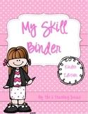 EDITABLE!  My Skill Binder, Kindergarten Edition! By The 2