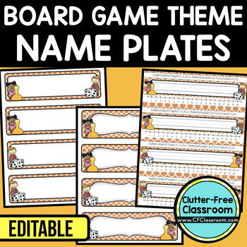 EDITABLE NAMEPLATES for BOARD GAME THEME by CLUTTER FREE CLASSROOM