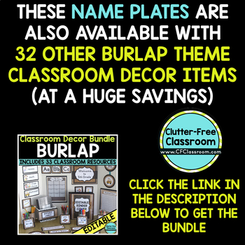 EDITABLE NAMEPLATES for BURLAP THEME by CLUTTER FREE CLASSROOM