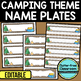 EDITABLE NAMEPLATES for CAMPING THEME by CLUTTER FREE CLASSROOM