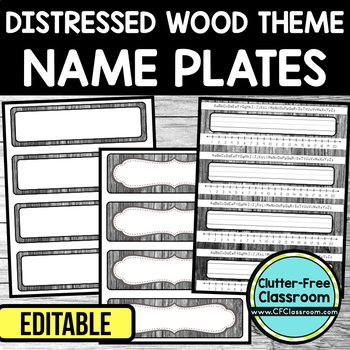 EDITABLE NAMEPLATES for FARMHOUSE THEME by CLUTTER FREE CLASSROOM