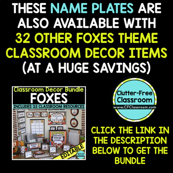 EDITABLE NAMEPLATES for FOX THEME by CLUTTER FREE CLASSROOM