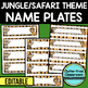 EDITABLE NAMEPLATES for JUNGLE THEME by CLUTTER FREE CLASSROOM