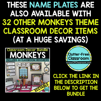 EDITABLE NAMEPLATES for MONKEY THEME by CLUTTER FREE CLASSROOM