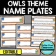EDITABLE NAMEPLATES for OWLS THEME by CLUTTER FREE CLASSROOM