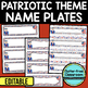 EDITABLE NAMEPLATES for PATRIOTIC THEME by CLUTTER FREE CLASSROOM