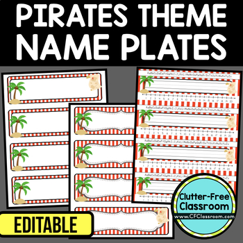 EDITABLE NAMEPLATES for PIRATE THEME by CLUTTER FREE CLASSROOM