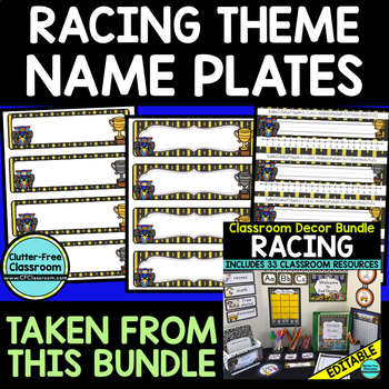 EDITABLE NAMEPLATES for RACING THEME by CLUTTER FREE CLASSROOM