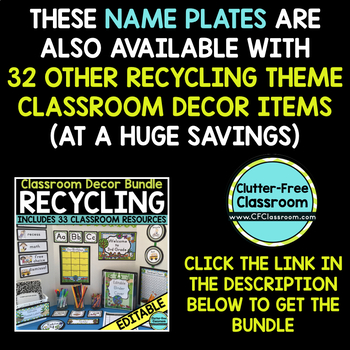 EDITABLE NAMEPLATES for RECYCLE THEME by CLUTTER FREE CLASSROOM