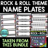 EDITABLE NAMEPLATES for ROCK AND ROLL THEME by CLUTTER FREE CLASSROOM