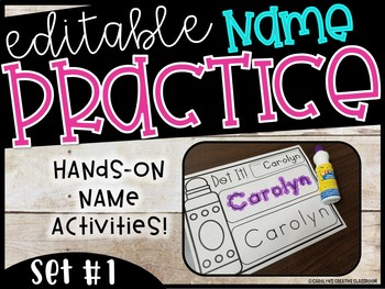 EDITABLE Name Practice Sheets & Hands-on Name Practice Activities (Set #1)