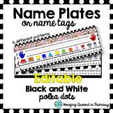 EDITABLE Name Tags / Name Plates - 2D Shapes - Black and White Polka Dot