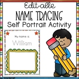 EDITABLE Name Tracing and Self Portrait Activity