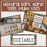EDITABLE Natural Bark Name Tags for Multiple Use