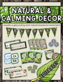EDITABLE Natural & Calming Classroom Decor