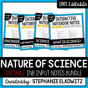 EDITABLE Nature of Science Interactive Notebook Input Notes
