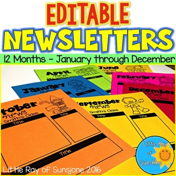 EDITABLE Newsletters (All Year!)