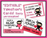 *EDITABLE* Ninja Valentine's Cards for Students, Staff! EASY to Personalize