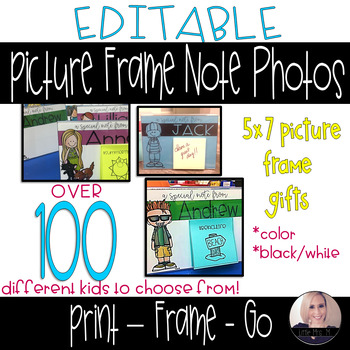 End of Year Gifts: EDITABLE Sticky Note Photos