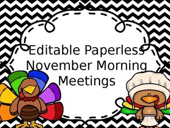EDITABLE PAPERLESS November Community Building Morning Meetings