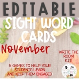EDITABLE November sight word cards for games and Write the