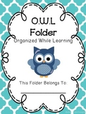 EDITABLE OWL Folder (Organized While Learning)