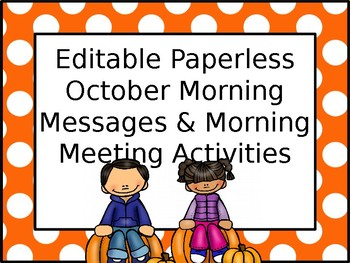 EDITABLE PAPERLESS October Community Building Morning Meetings