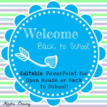EDITABLE Open House or Back to School PowerPoint